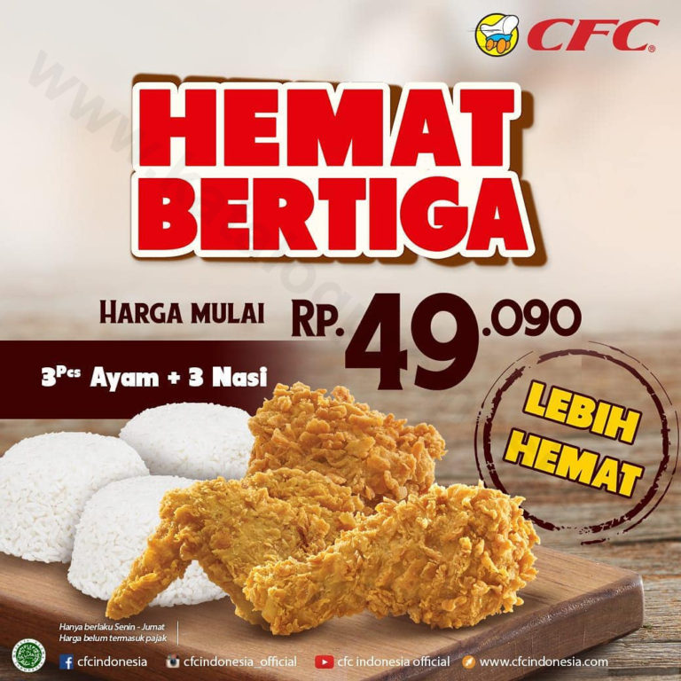 Promo CFC Bertiga Mulai Dari Rp 49.090 untuk 3 Ayam + 3 Nasi