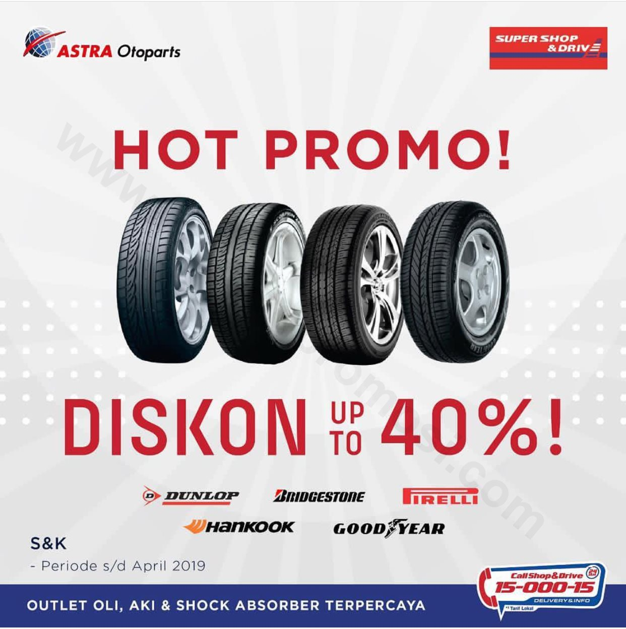 SHOP&DRIVE Promo Diskon Up to 40%*