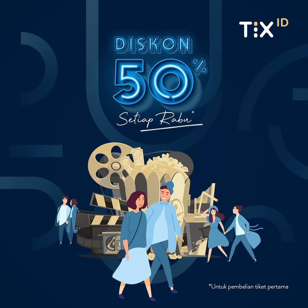 Diskon TIX.ID Diskon 50% Untuk Tiket Pertama setiap hari RABU