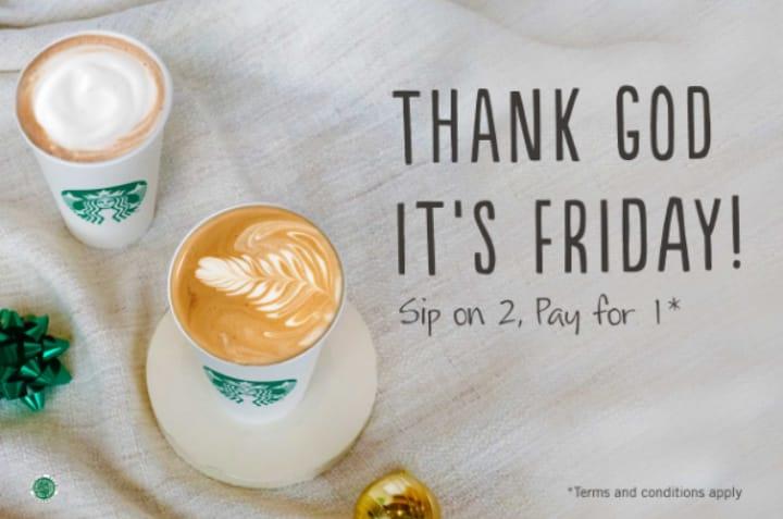 Starbucks TGIF Buy 1 Get 1 Free
