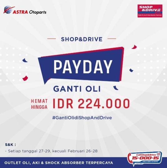Shop&Drive PAYDAY Ganti Oli Hemat Hingga Rp. 224.000