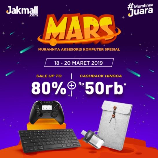 Jakmall.com Promo MARS, Diskon Hingga 80% + Cashback Hingga Rp. 50 Ribu!
