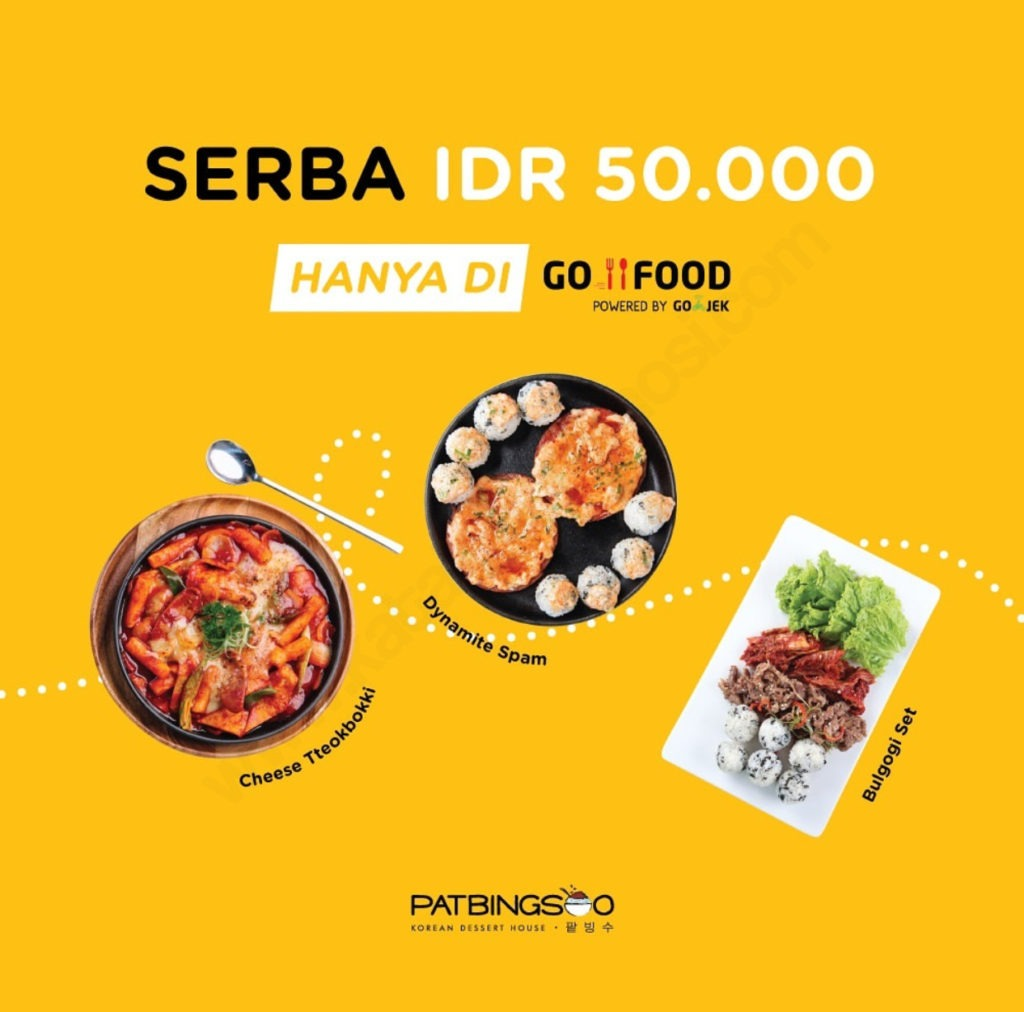Patbingsoo Promo Menu Serba Rp. 50.000 khusus pemesanan via GOFOOD