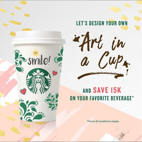 Design STARBUCKS Cup kamu dapatkan Rp. 15.000 off