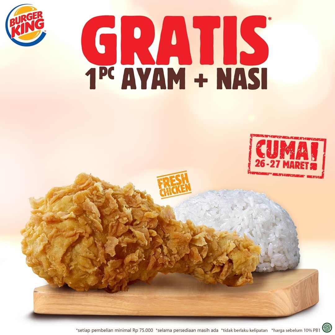 BURGER KING Promo GRATIS 1pc Ayam + Nasi minimum pembelian Rp 75.000