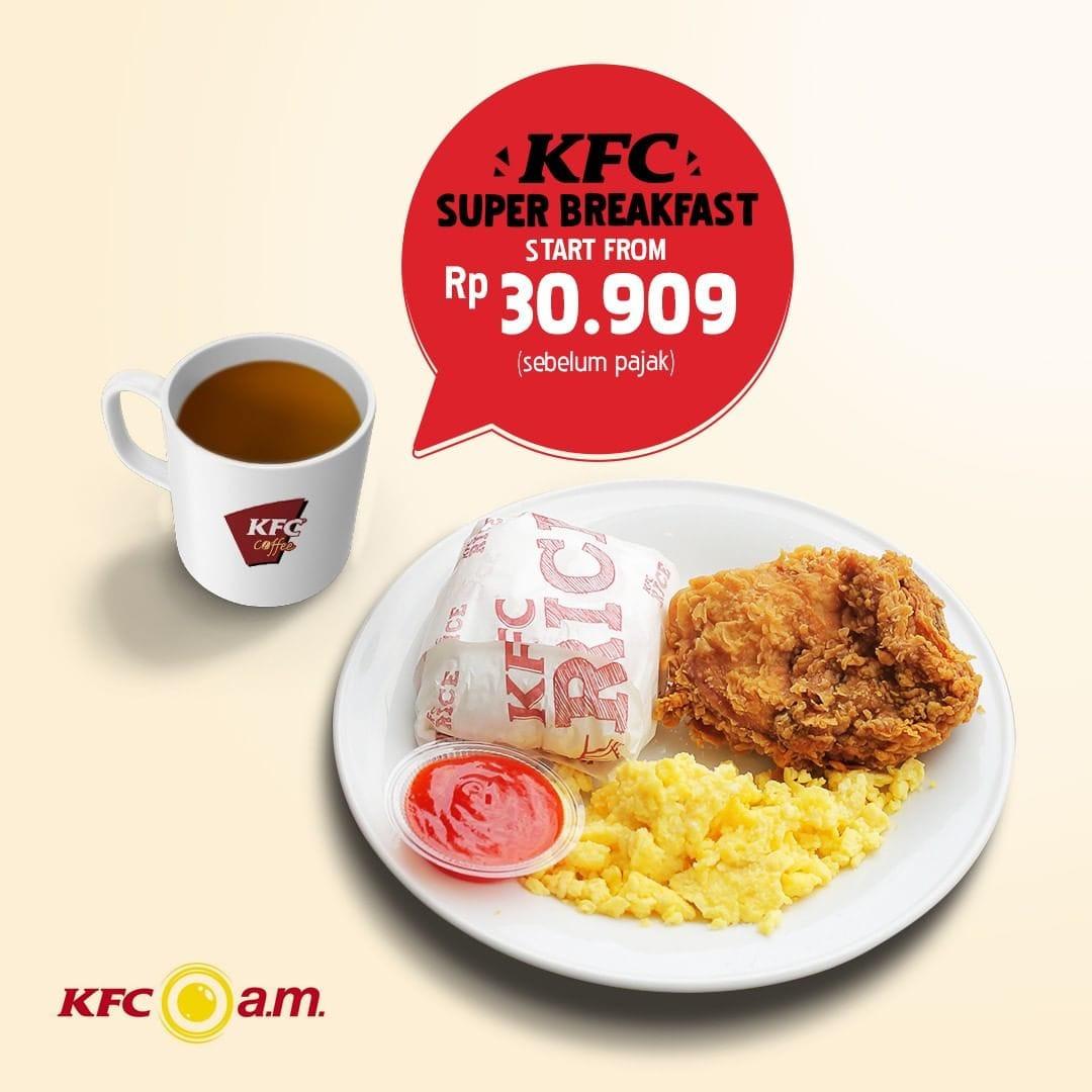 KFC Promo Paket Menu Hemat Super Breakfast, Harga Mulai Rp. 30 Ribuan
