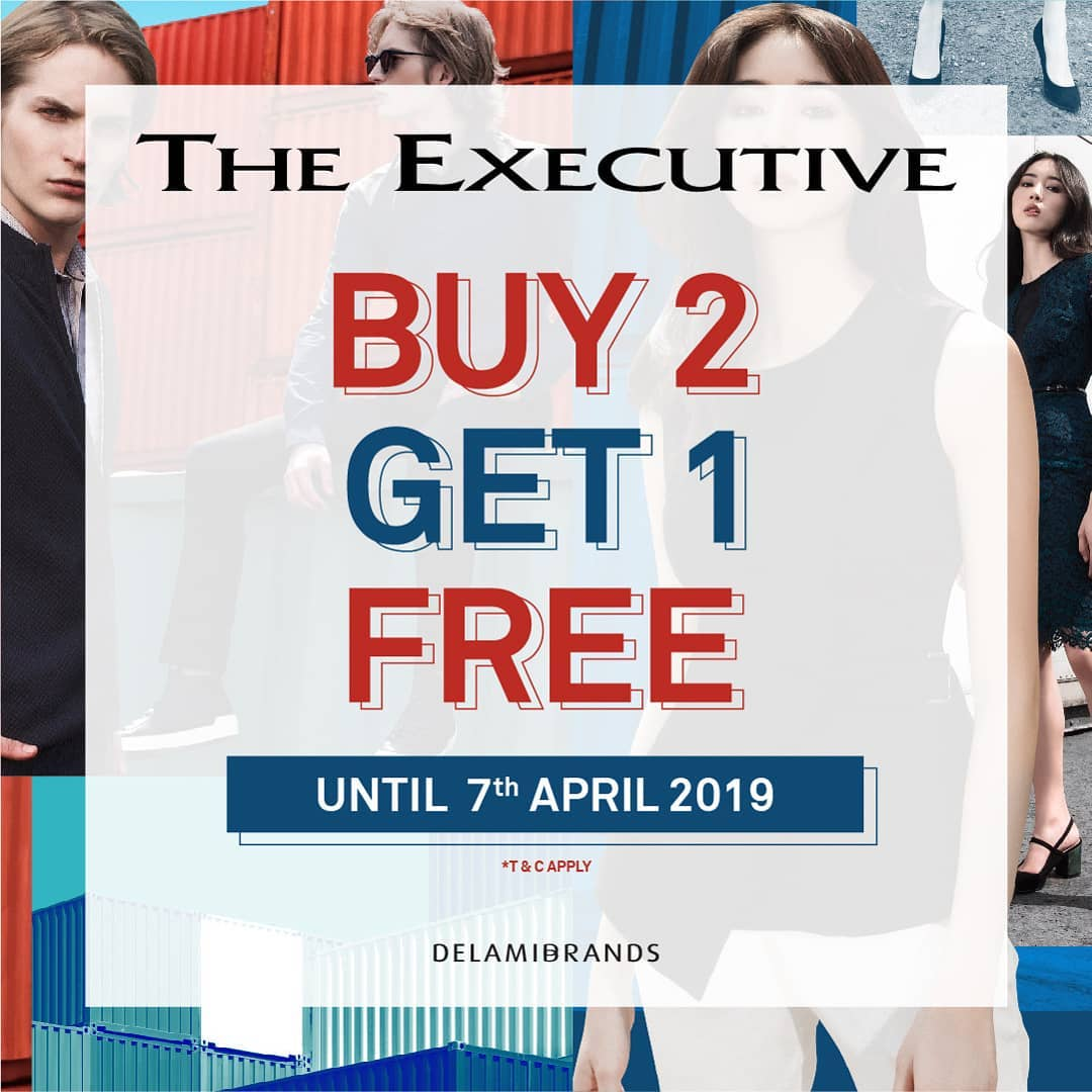 The Executive Promo Belanja Hemat, Beli 2 GRATIS 1