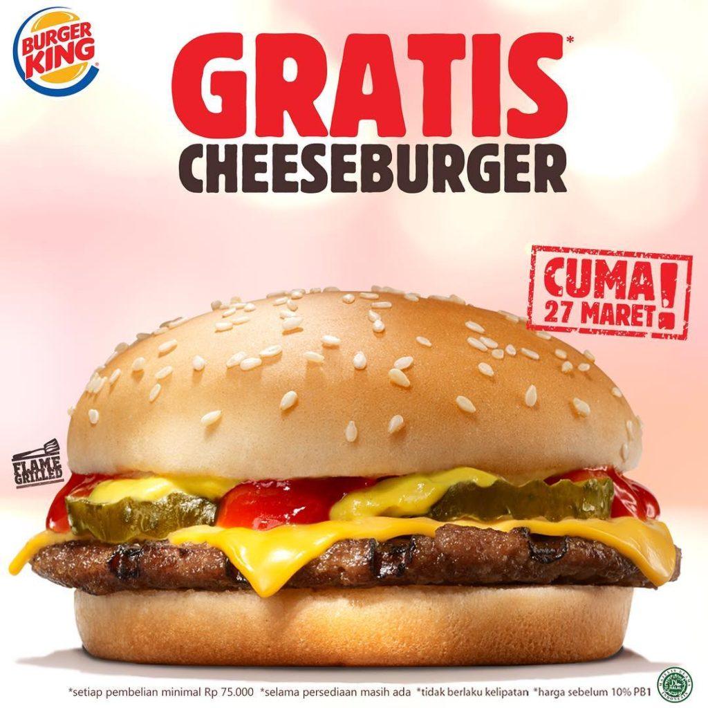 BURGER KING Promo GRATIS Cheeseburger setiap belanja minimal Rp. 75.000, berlaku hanya 1 hari