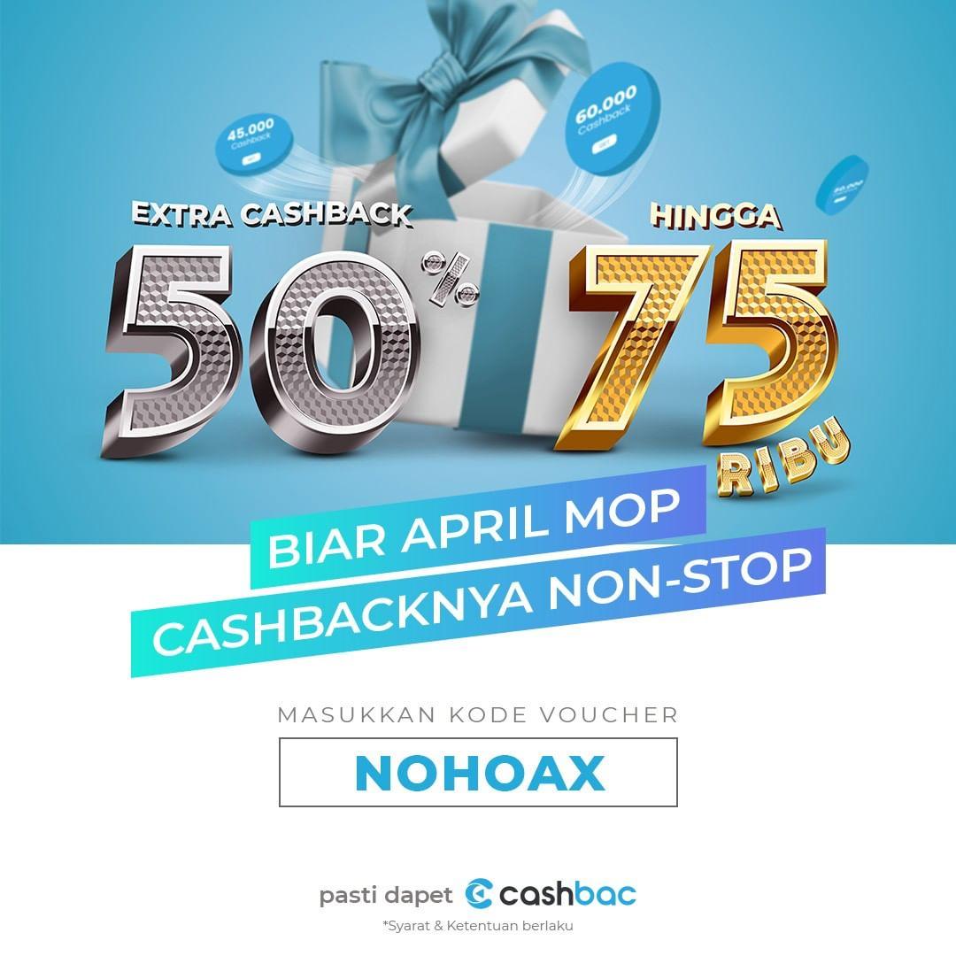 CASHBAC APP Promo BUKAN APRIL MOP – HANYA 1 HARI!