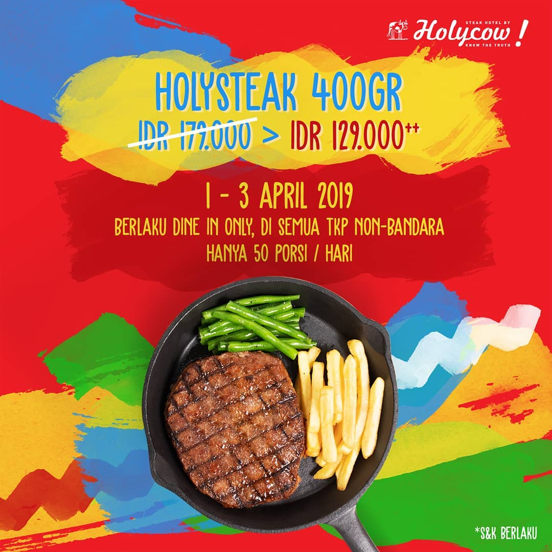 Steak Hotel By Holycow Promo Holysteak 400 Gram Cuma Rp. 129 Ribu