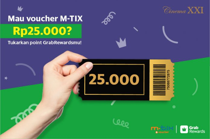Diskon CINEMA 21 & XXI Promo Tukarkan Point GrabRewards & Get Rp. 25.000 Voucher M-Tix
