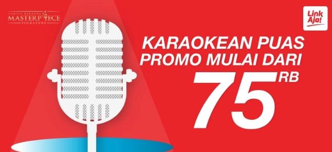 Diskon Masterpiece Promo Karaoke Sepuasnya Mulai Rp. 75.000