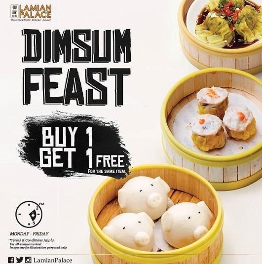 LAMIAN PALACE Promo Dim Sum Feast Buy 1 Get 1 Free