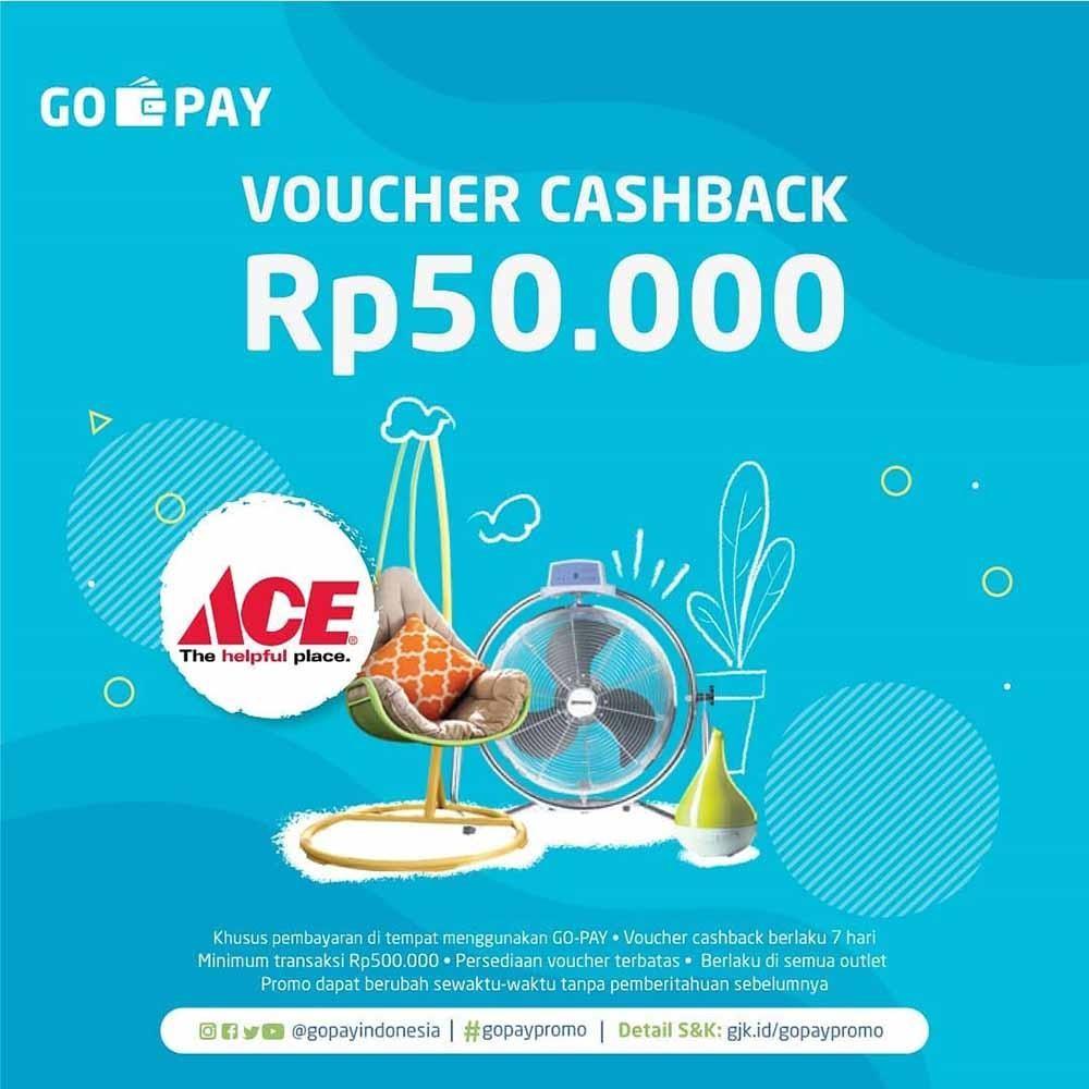 ACE Promo GOPAY Cashback Rp. 50.000
