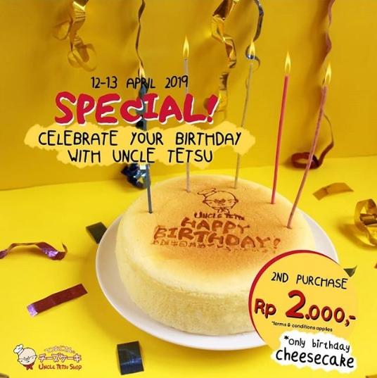 Diskon UNCLE TETSU Promosi Spesial, Hanya 2k untuk Uncle Tetsu Birthday Cheesecake