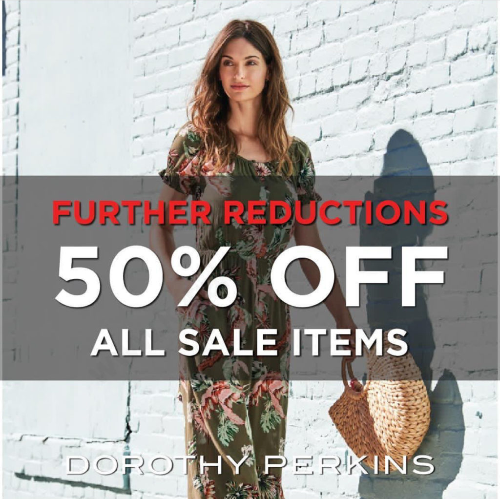 DOROTHY PERKINS Sale Diskon 50% off