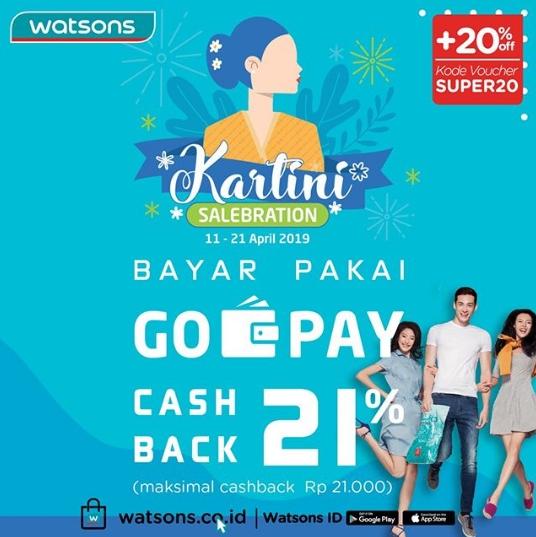 WATSONS KARTINI SALEBRATION – Cashback 21% dengan GOPAY