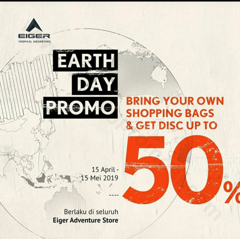 Diskon EIGER Promo Earth day Disc Up To 50%