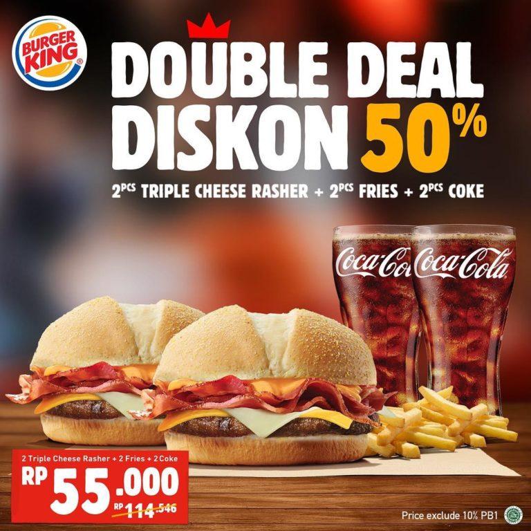 BURGER KING DOUBLE DEAL – Paket 2  Triple Cheese Rasher + 2  Fries + 2  Coke  Rp. 55ribu