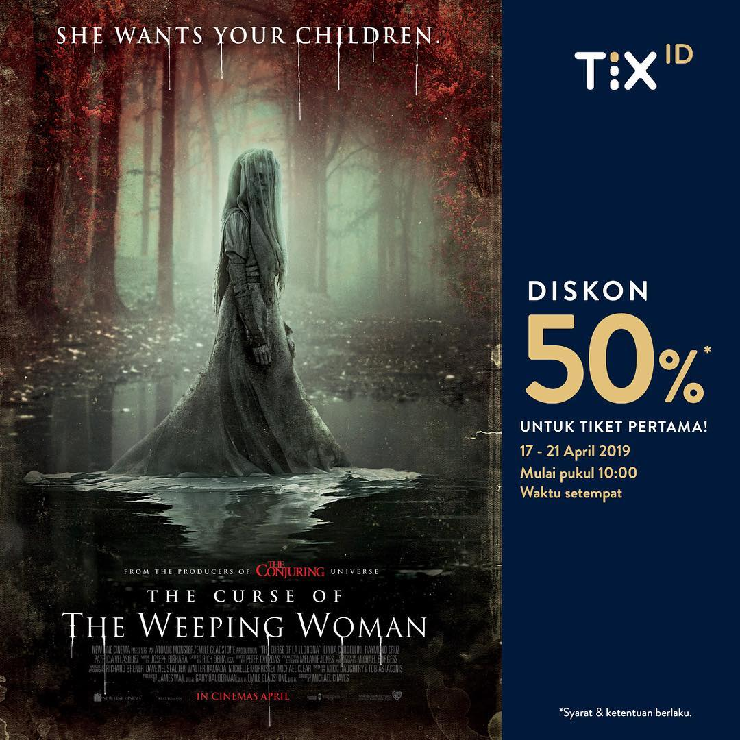 TIX ID Promo Diskon 50% Tiket Pertama Film The Curse of The Weeping Woman