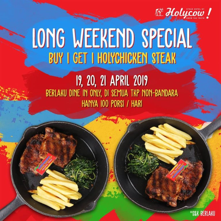 STEAK HOTEL by HOLYCOW Promo LONG WEEKEND SPECIAL