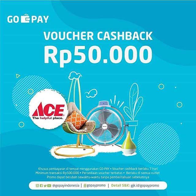 Diskon ACE Promo GOPAY – Voucher Cashback Rp. 50.000