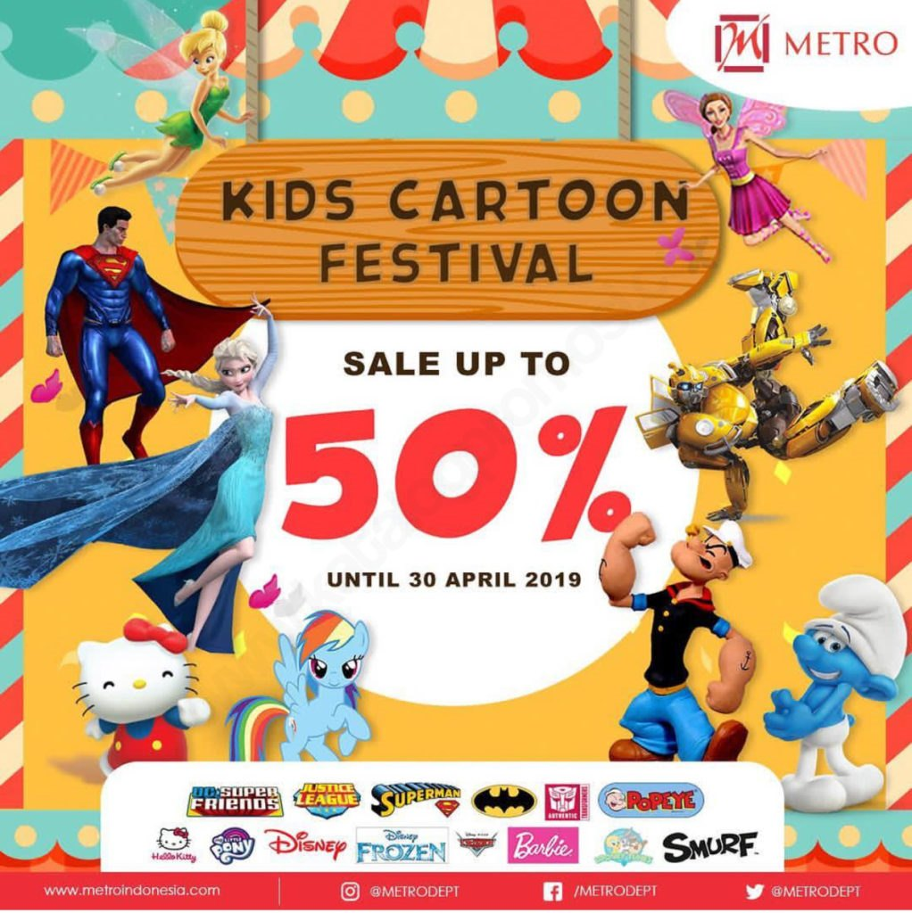 Diskon METRO Department Store Kids Cartoon Festival – Diskon hingga 50%