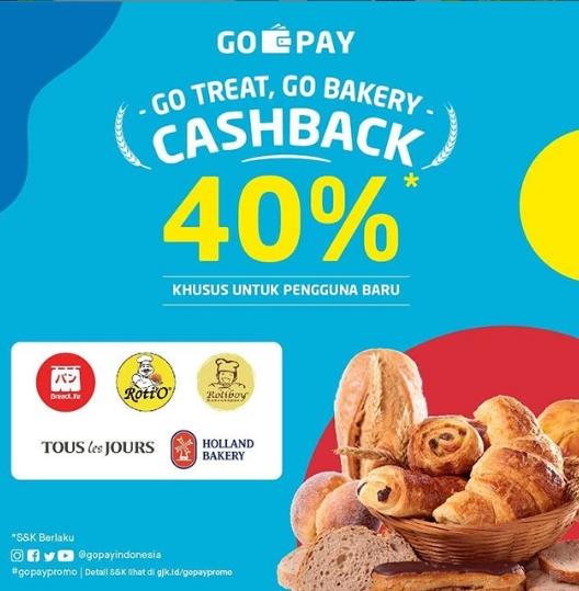 Gopay Go Treat – Go Bakery CASHBACK 40% untuk Pengguna Baru
