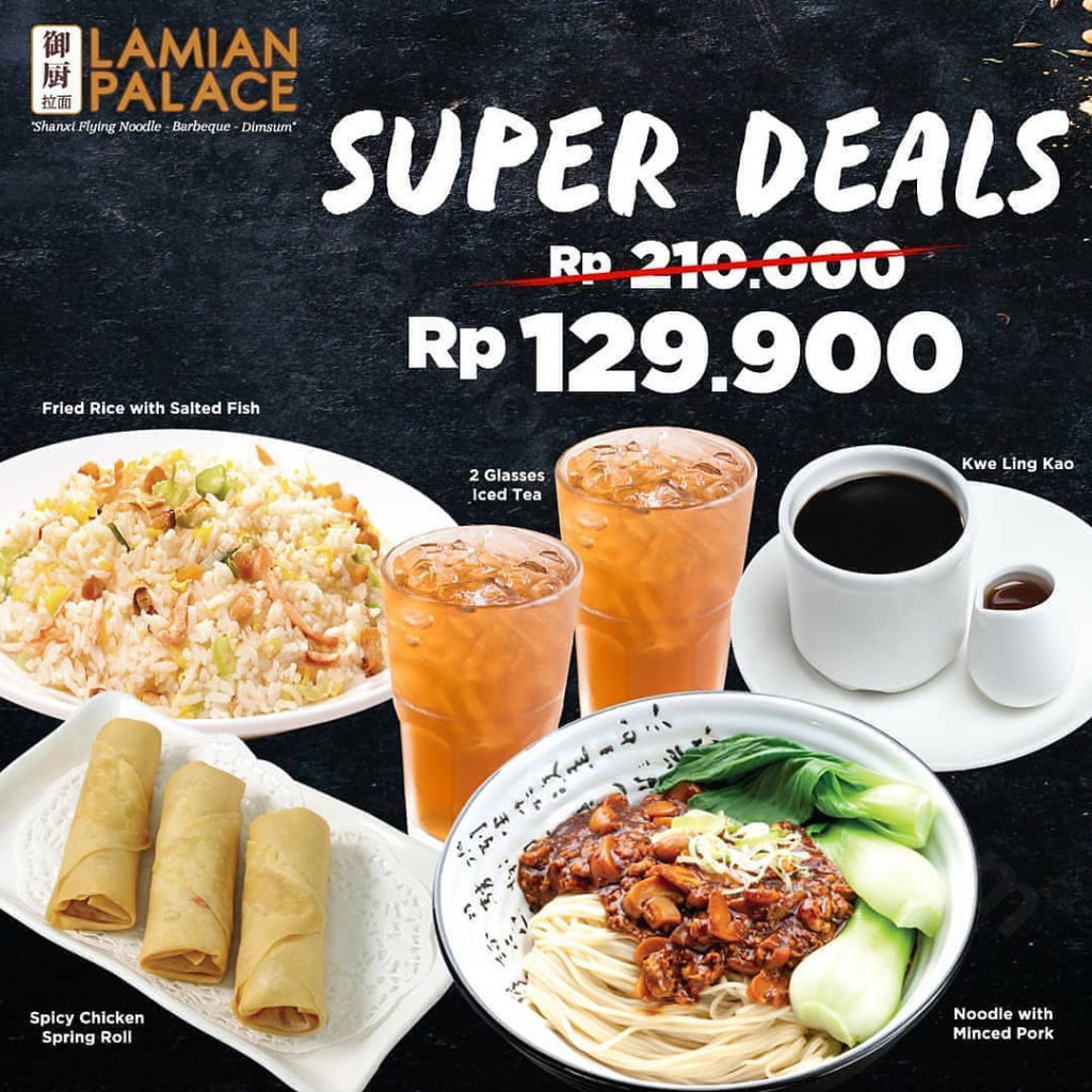 Lamian Palace Promo Super Deals 6 Menu Rp 129.000