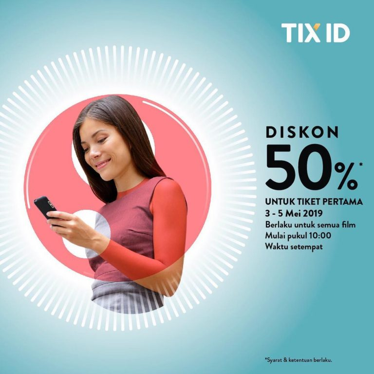 Diskon TIX ID Promo Diskon 50% Untuk Tiket Pertama semua Film