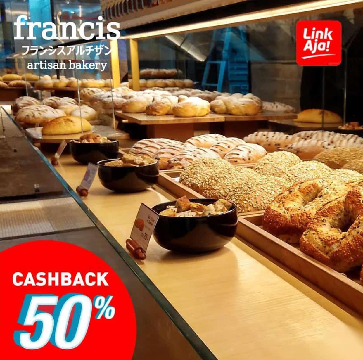 Francis Artisan Bakery Promo CASHBACK 50% untuk transaksi LinkAja