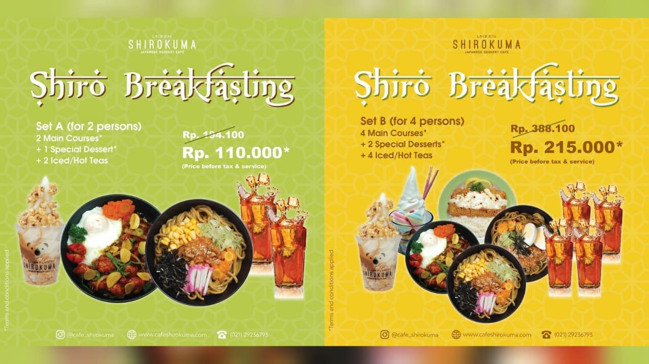 Cafe Shirokuma Promo Shiro Breakfasting, Beli Paket Bukber Mulai Rp. 110.000