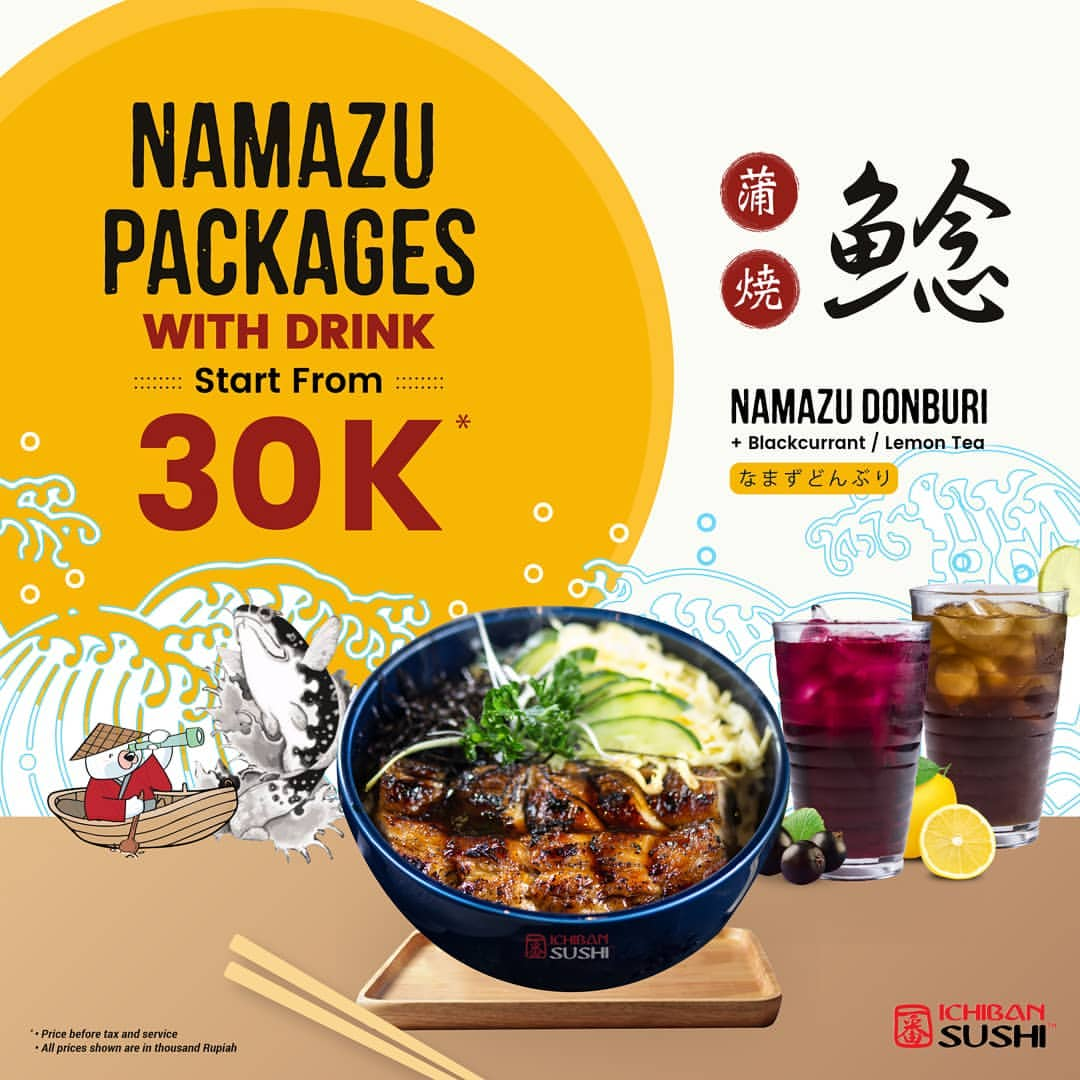 ICHIBAN SUSHI Promo Namazu Packages with Drink start from 30K*