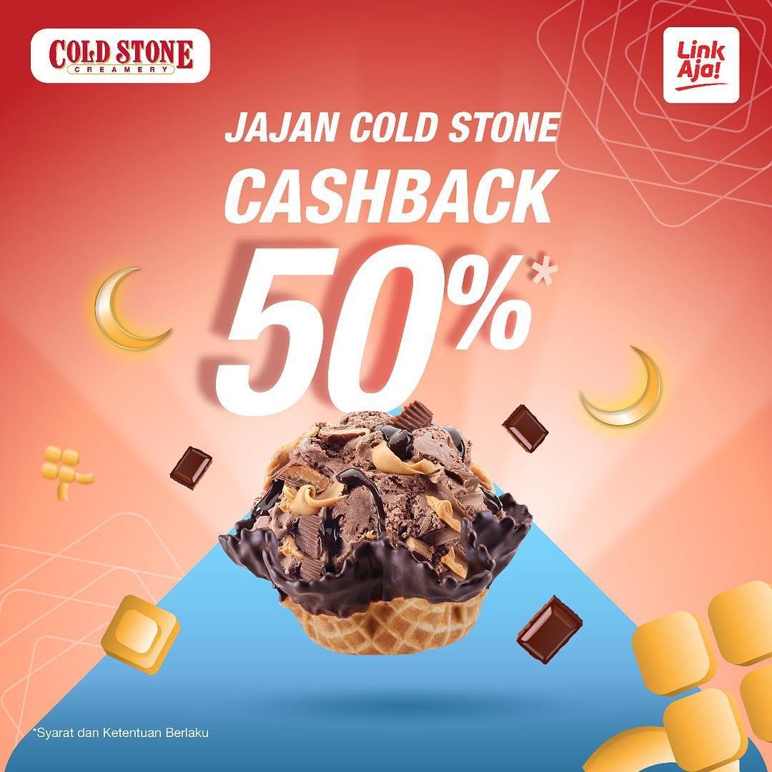 Diskon COLD STONE CREAMERY Promo Cashback 50% untuk transaksi dengan LinkAja