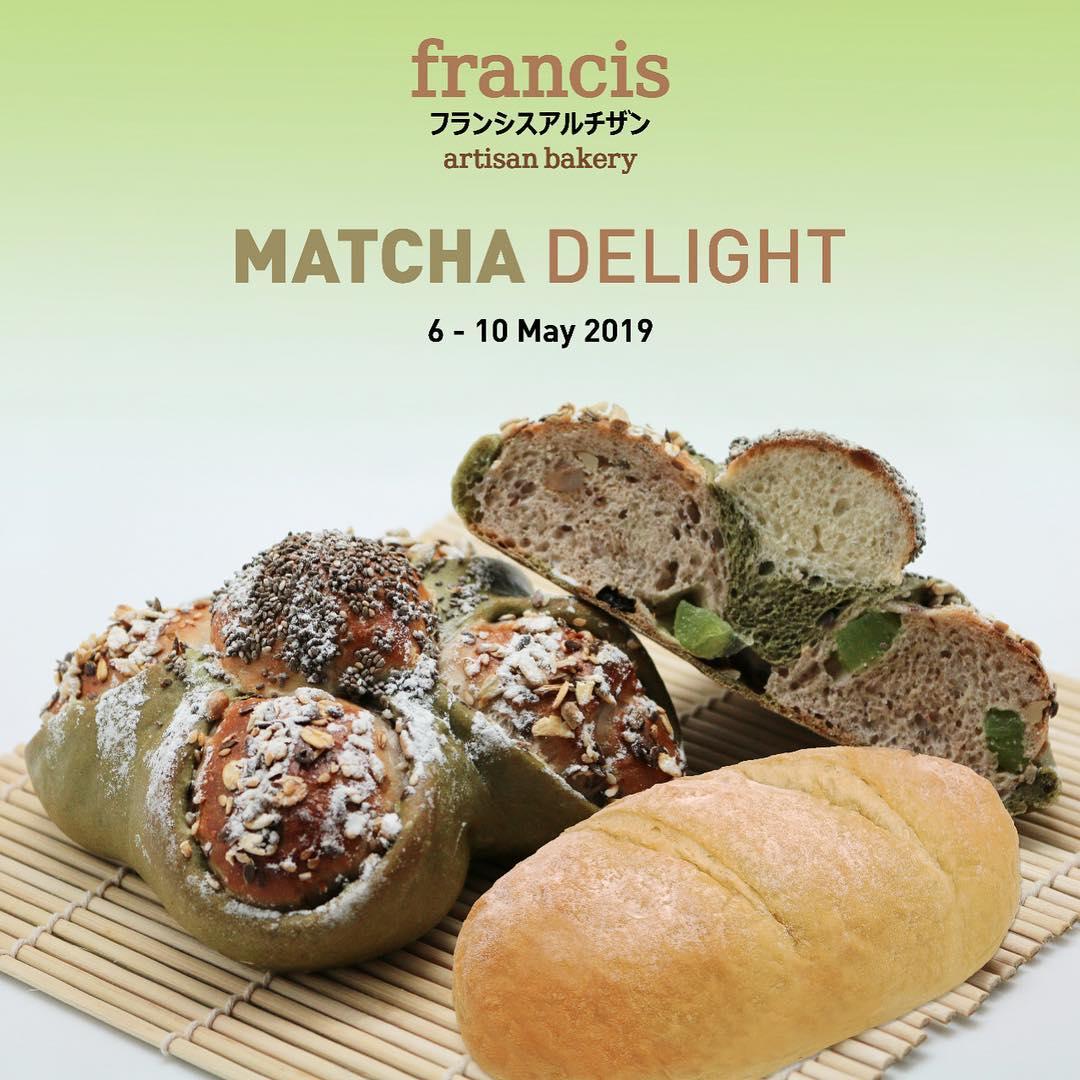 FRANCIS ARTISAN BAKERY Promo Matcha Delight