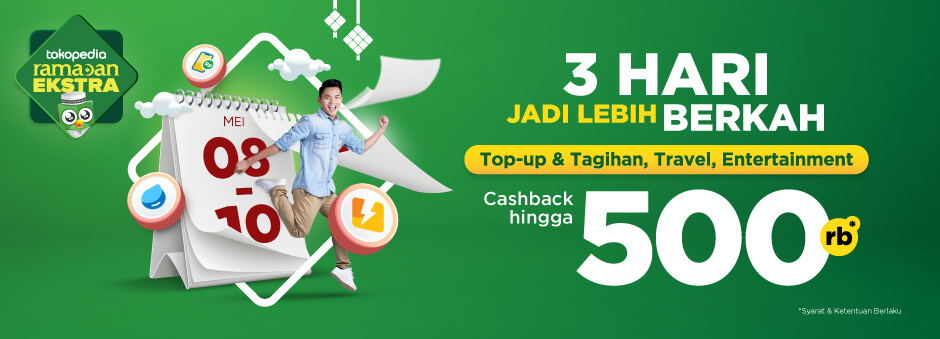 TOKOPEDIA.COM Promo CASHBACK Hingga 500Rb* untuk Top-up, Tagihan, Travel & Entertainment!