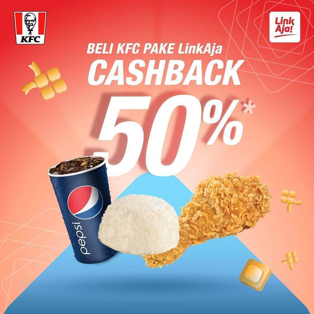 KFC Promo CASHBACK 50% untuk transaksi dengan LinkAja