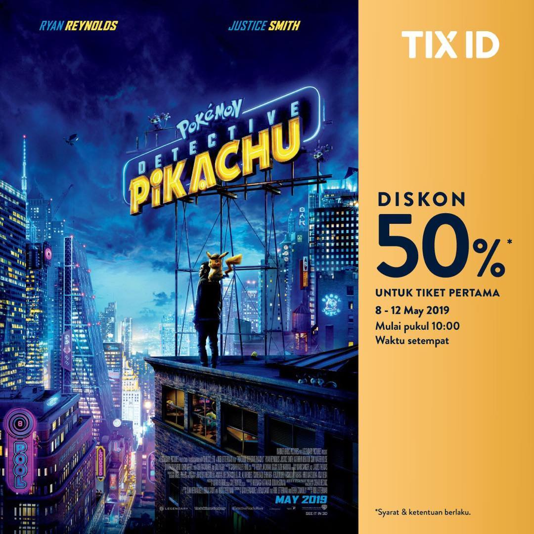 Diskon TIX ID Promo Diskon 50% Untuk Tiket Pertama Film Pokemon: Detective Pikachu