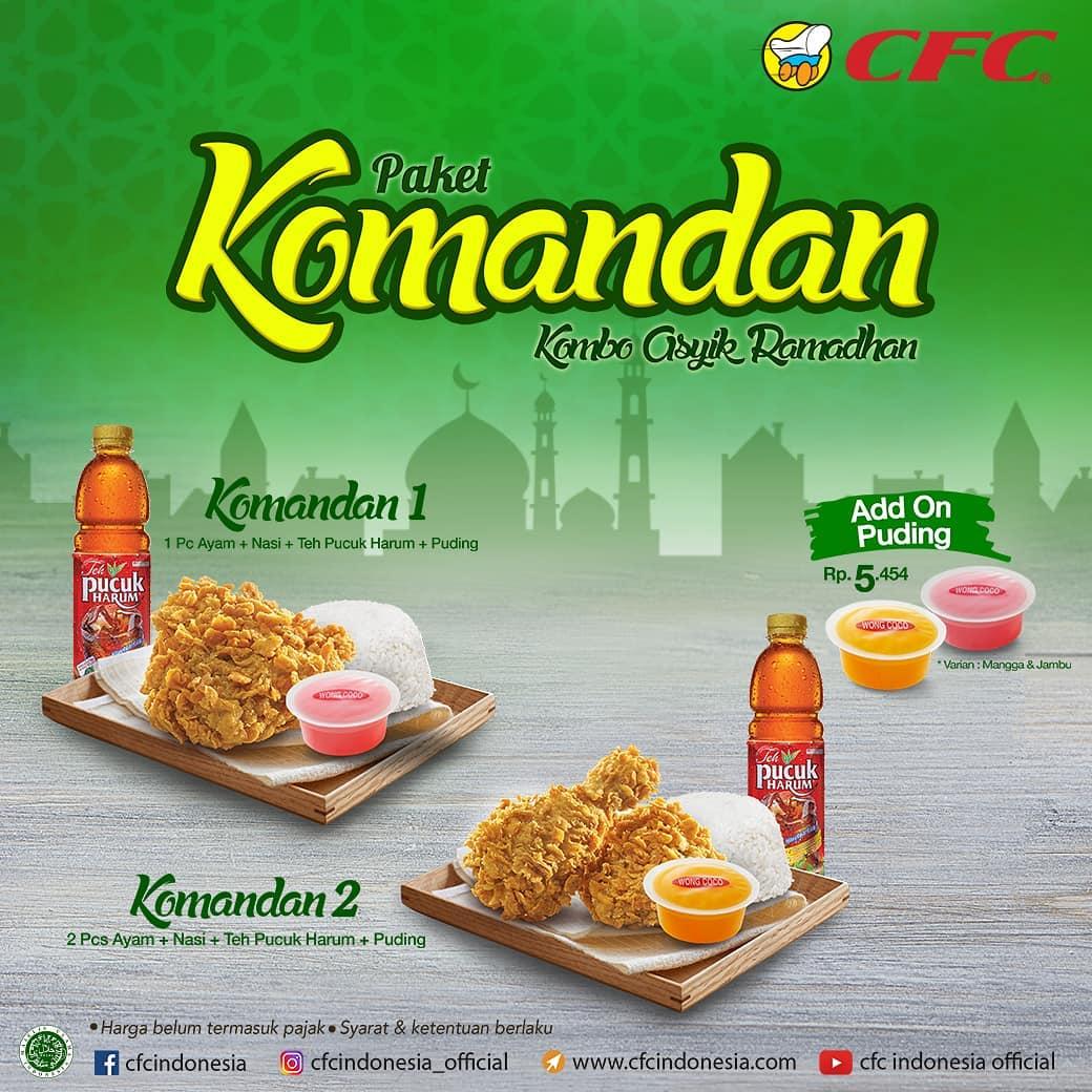 CFC Promo Paket Komandan – Kombo Asyik Ramadan Harga mulai Rp. 31.818*