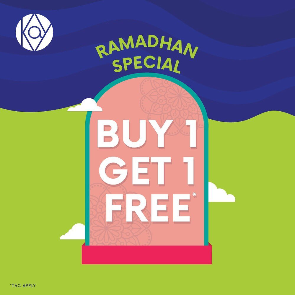 KAY COLLECTION Ramadhan Special Promo Buy 1 Get 1* Free