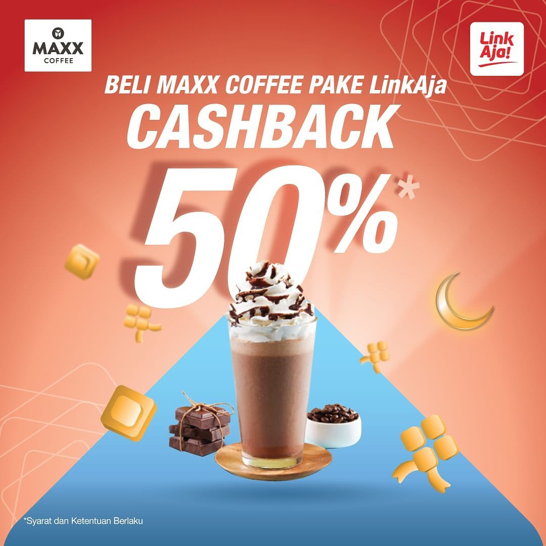 MAXX COFFEE Promo Cashback 50% dengan LinkAja