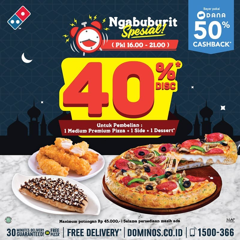 Diskon DOMINO'S PIZZA Promo Ngabuburit Spesial Discount 40% dengan DANA