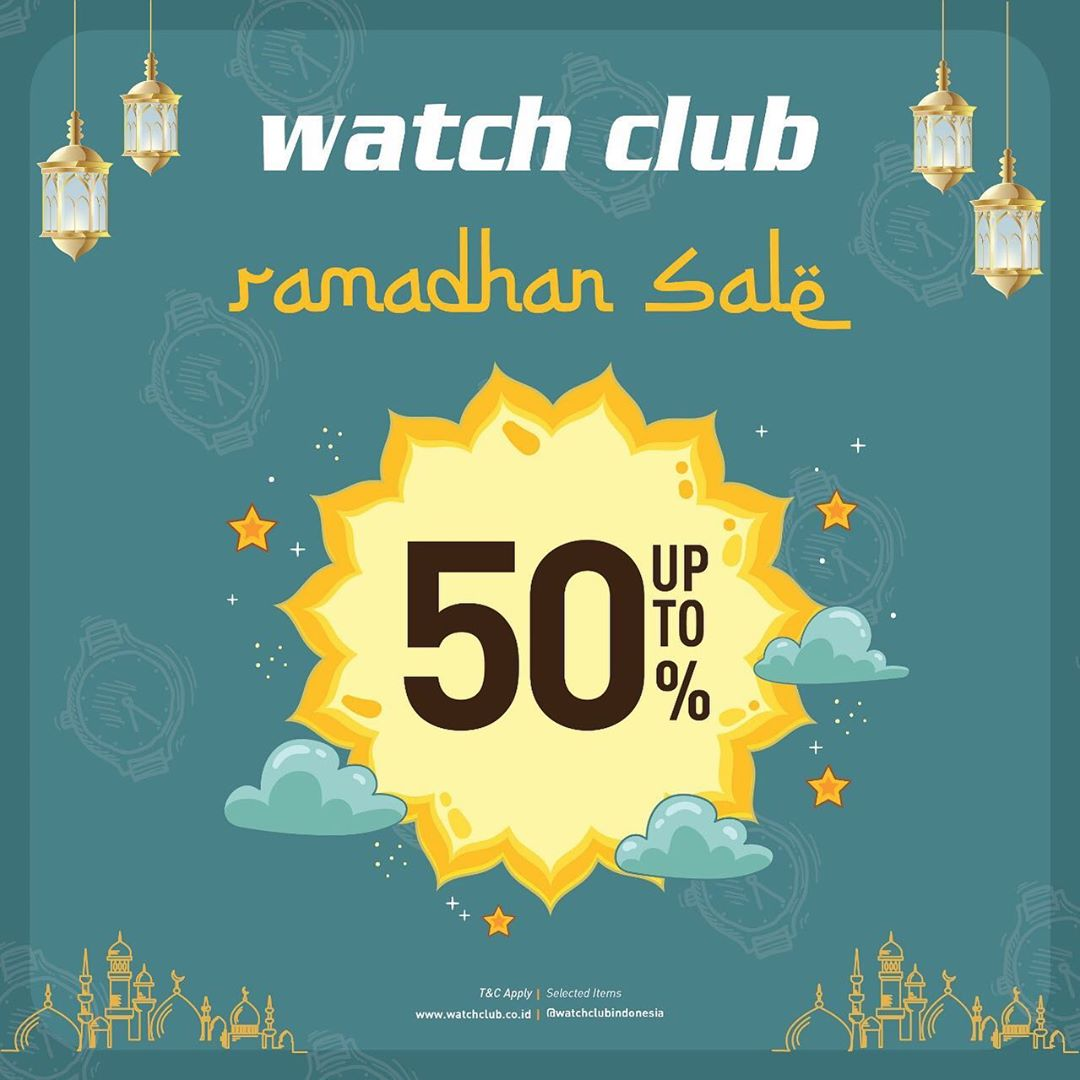 Watch Club Promo Ramadhan Sale Up to 50% off*
