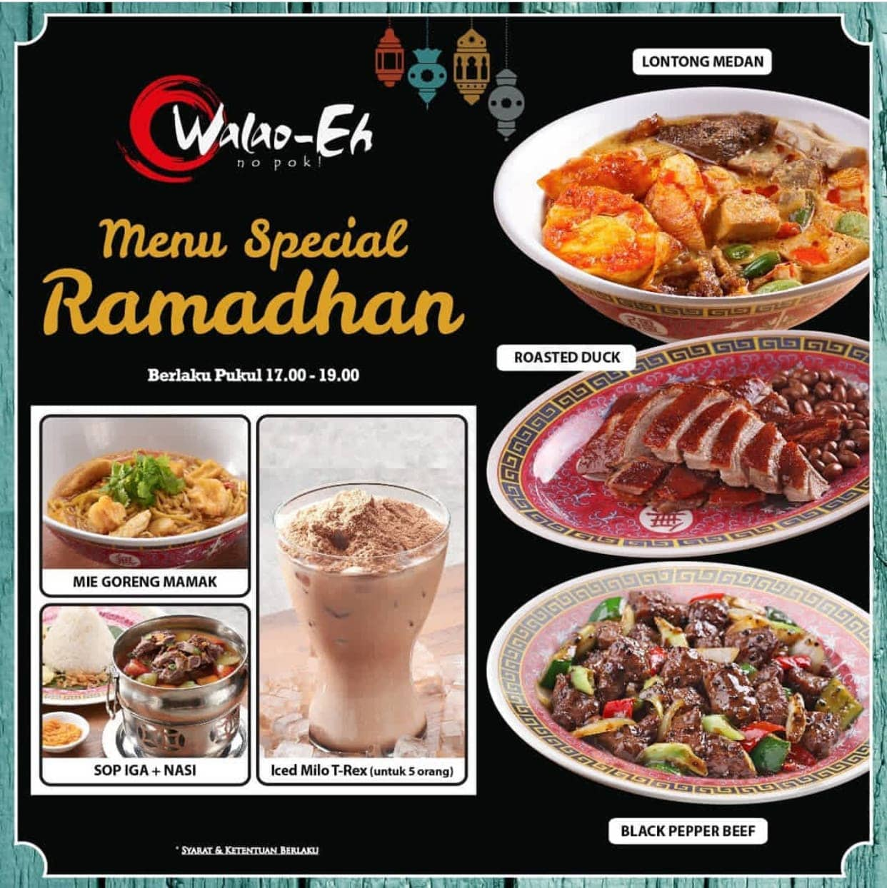 Walao-Eh Promo Menu Spesial Ramadhan
