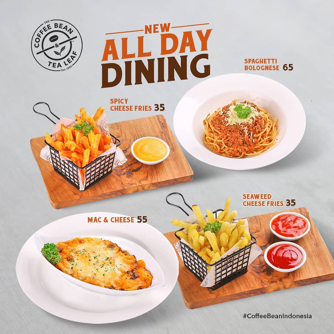Diskon The Coffee Bean and Tea Leaf New All Day Dining dishes Harga mulai Rp. 35.000
