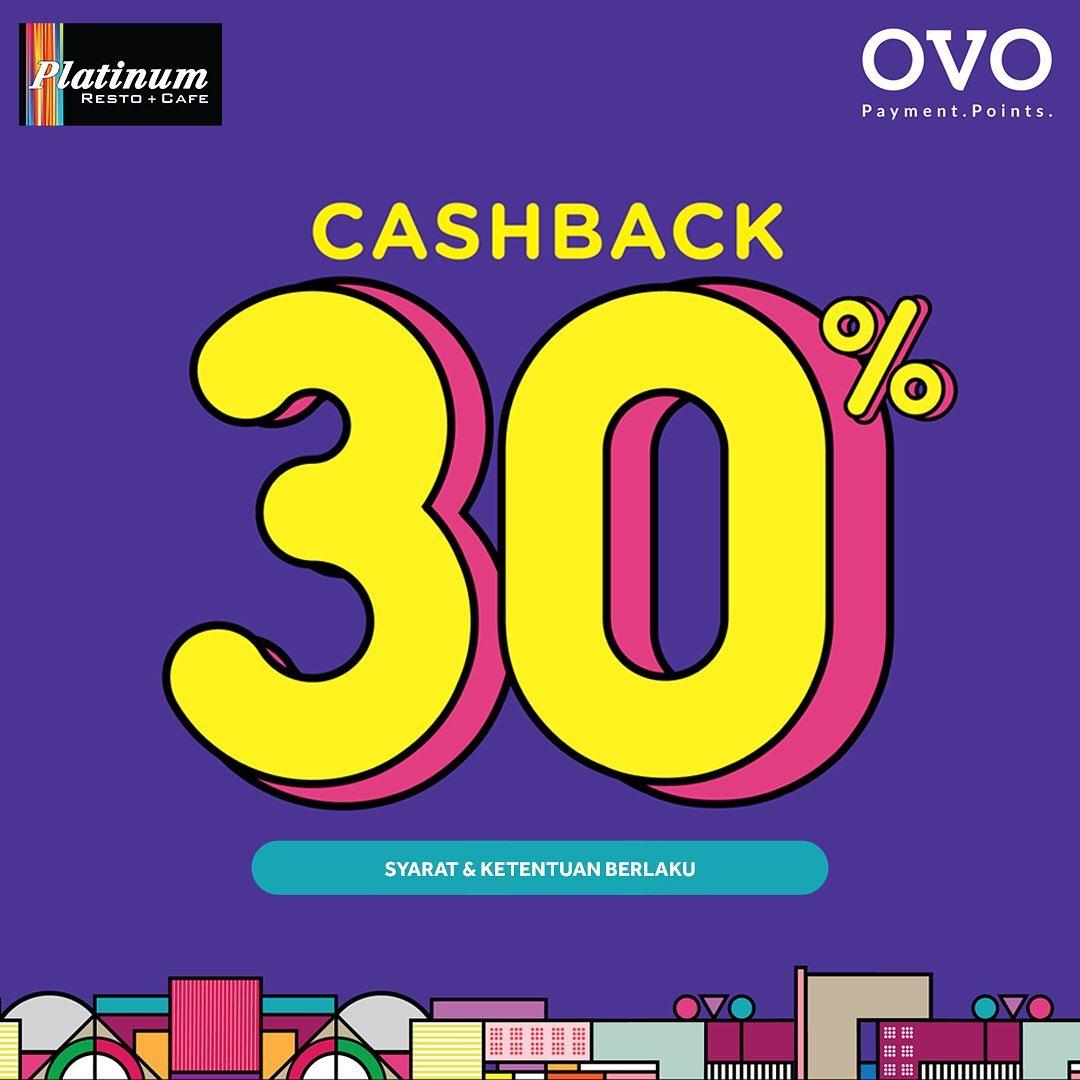 Platinum Resto & Cafe Promo CASHBACK 30% dengan OVO