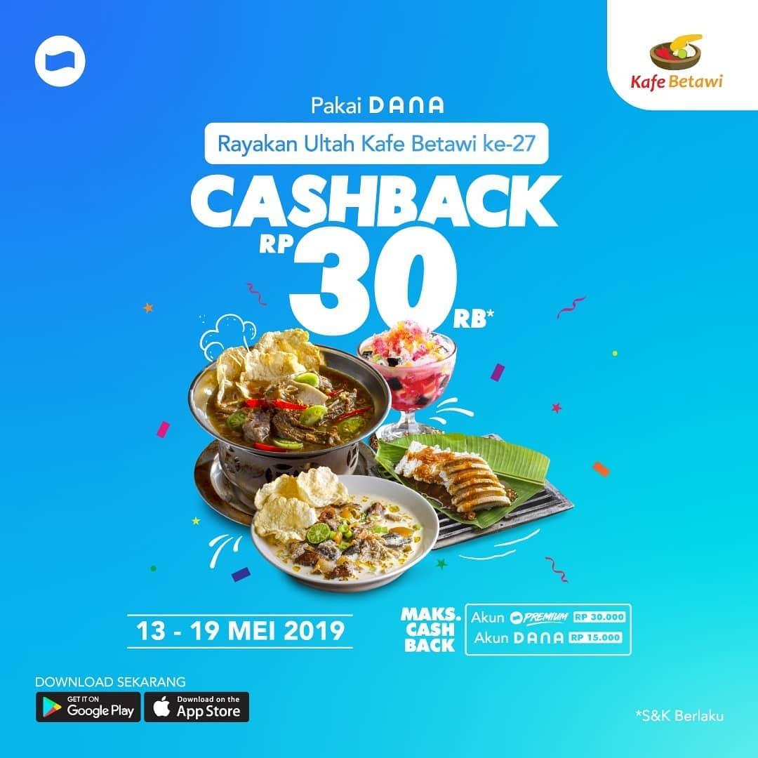 Diskon Kafe Betawi Promo Cashback Rp. 30.000 menggunakan DANA