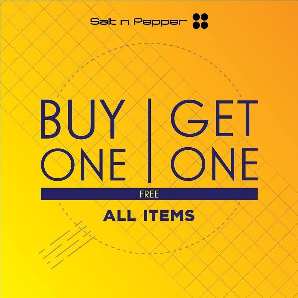 SALT n PEPPER Promo Buy 1 Get 1 Free All Items