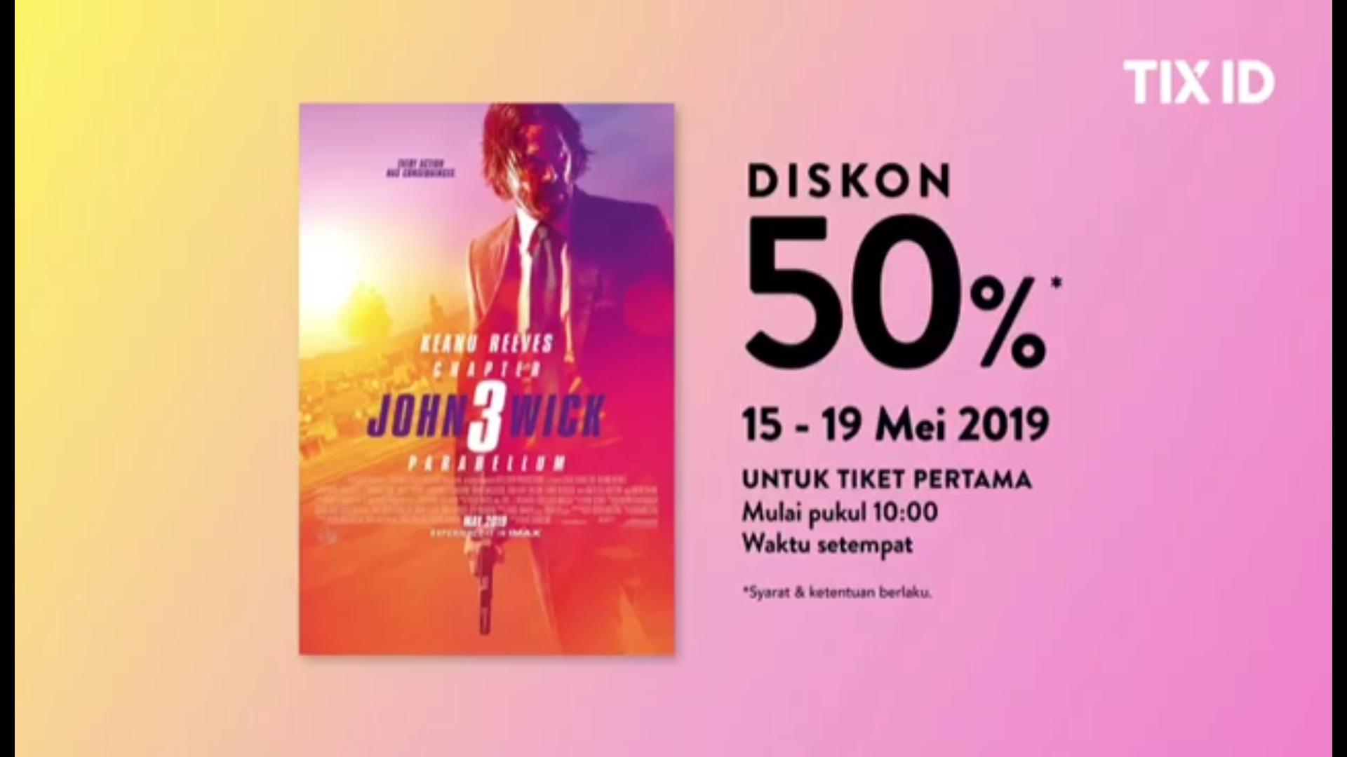 TIX.ID Promo Diskon 50% Untuk Tiket Pertama Nonton Film John Wick: Chapter 3 – Parabellum