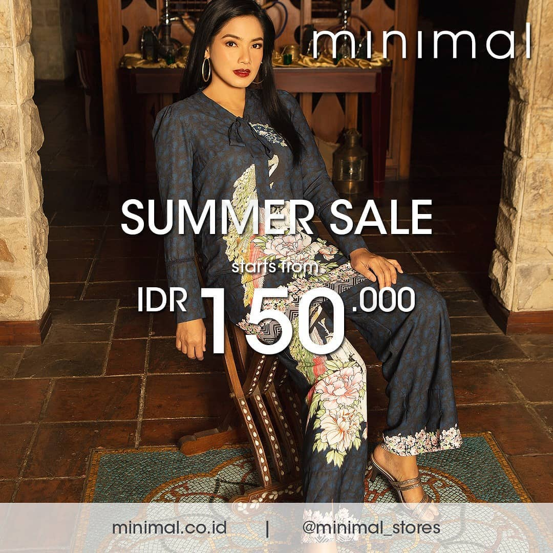 MINIMAL Promo Summer Sale Starts From IDR 150.000